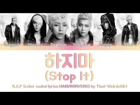 B.A.P (비에이피) - 하지마 (STOP IT) | Color Coded lyrics [HAN/ROM/ENG]