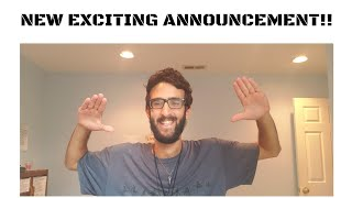 NEW EXCITING ANNOUNCEMENT!!!
