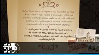 Cuentos de Rafael Pombo - Historia de Rafael Pombo