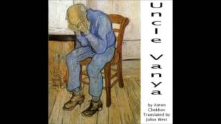 Uncle Vanya  (Audiobook) by Anton Chekhov