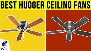 10 Best Hugger Ceiling Fans 2019