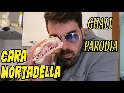 GHALI  PARODIA  CARA ITALIA - CARA MORTADELLA