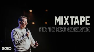 MIXTAPE - For the Next Generation