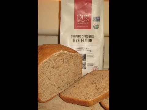 ONE DEGREE Organic Foods ORGANIC SPROUTED RYE FLOUR using my BREAD MACHINE - product review