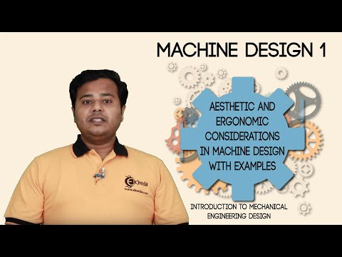 Aesthetic And Ergonomic Considerations In Machine Design With Examples