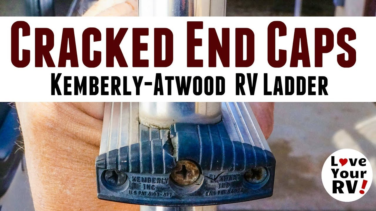 Rv Ladder Cracked Plastic End Cap Tip Kemberly Atwood