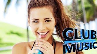 Best Summer Club Dance Remixes, Mashups, Hits Megamix 2015 - CLUB MUSIC