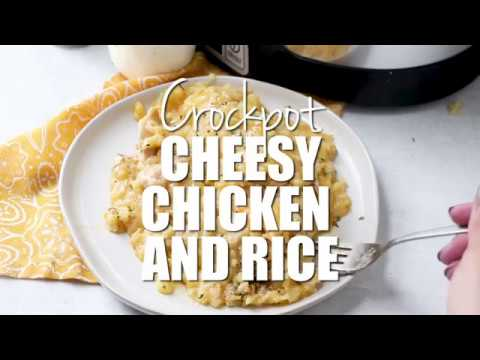 How To Make: Crock Pot Cheesy Chicken & Rice
