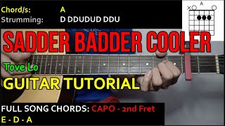Tove Lo - SADDER BADDER COOLER Guitar Cover (with CHORDS and STRUMMING PATTERNS)