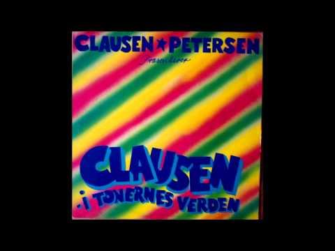 Clausen & Petersen præsenterer Clausen - i Tonernes Verden (full album) 1982