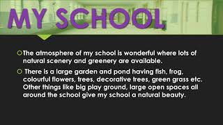 MY SCHOOL | Kids Essay Power Point PPT