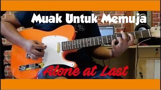 Download Muak Untuk Memuja by Alone at Last (Guitar Gitar Cover)