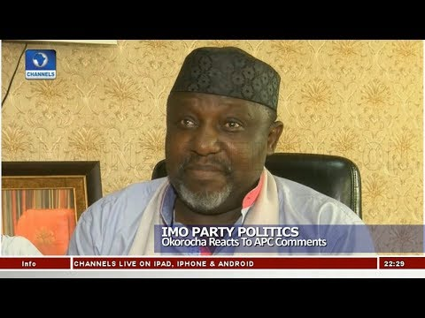 Imo Party Politics: Okorocha Reacts to APC Comments