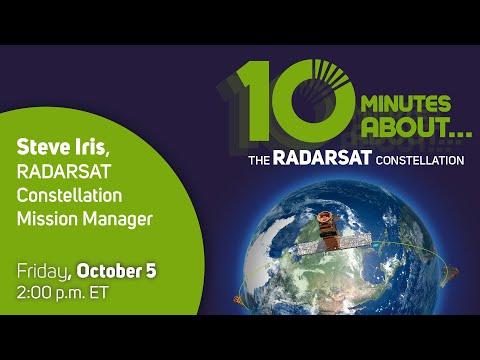 "LIVE - ""10 minutes about RADARSAT Constellation and satellites"""