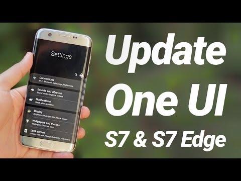 Install One UI (9.0 Pie) On Galaxy S7 & S7 Edge