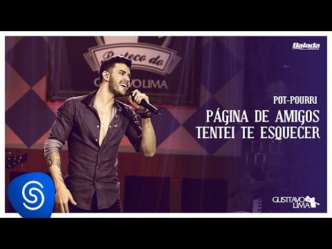 Gusttavo Lima - Página de Amigos / Tentei te Esquecer (Buteco do Gusttavo Lima)
