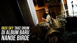 TAKE DRUM DI ALBUM BARU NANOE BIROE - OKIX SKY