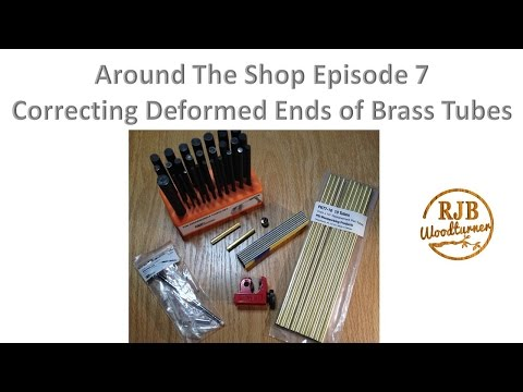 Around The Shop Episode 7 - Correcting Custom Cut Brass Tubes