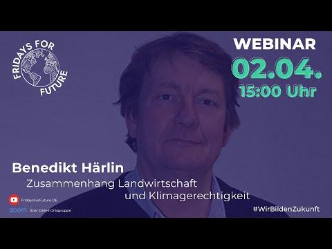 Benedikt Härlin Weltacker - Landwirtschaft und Klimagerechtigkeit   FFF Webinar #WirBildenZukunft