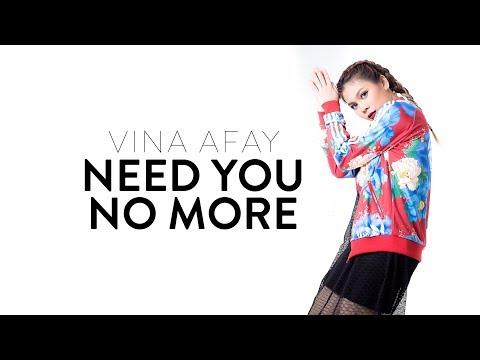 Vina Afay - Need You No More