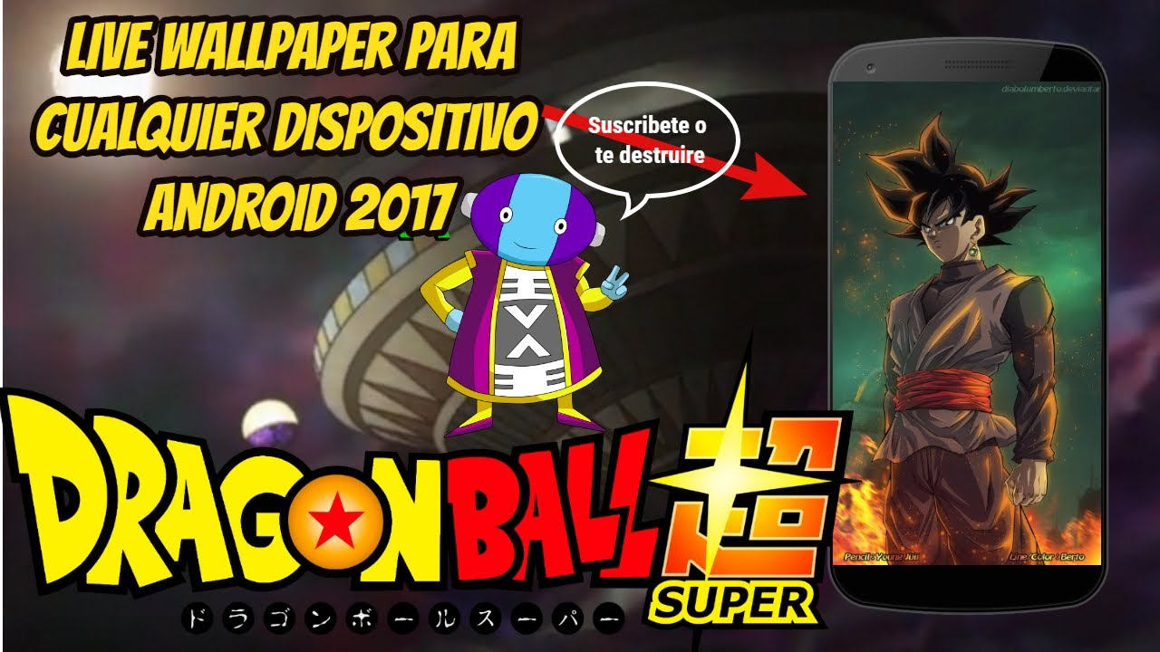 Dragon Ball Super Live Wallpapers Para Para Android 2017 Rompiendo Los Limites