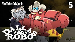 "Ep 5 - Dallas & Robo ""The Joy Of Cooking"