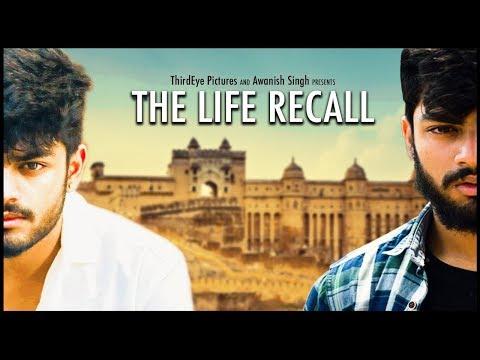 THE LIFE RECALL | Awanish Singh