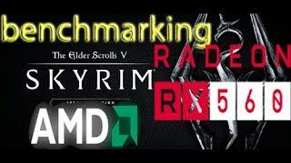 BENCHMARKING: Skyrim on AMD RX560
