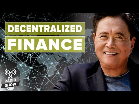 Decentralized Finance: The Future of Currencies – Robert Kiyosaki and Jeff Wang
