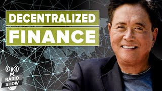 Decentralized Finance: The Future of Currencies - Robert Kiyosaki and Jeff Wang