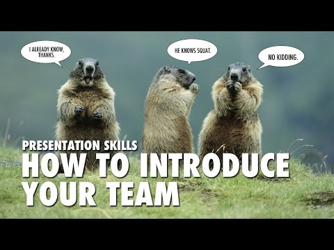 """Presentation Skills"" How to introduce your team (CC)"