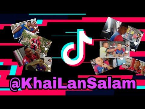 Download Kompilasi Tiktok KhaiLan Salam / #36