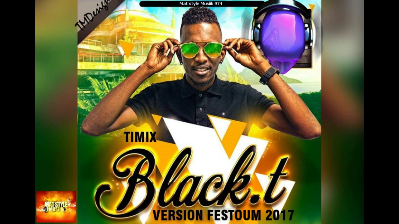 Download TIMIX x BLACK-T - SA BOUGE PA (°°VERSION FESTOUM 2017°°)