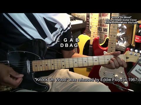 Knock On Wood Eddie Floyd Steve Cropper Guitar Play Along Cover