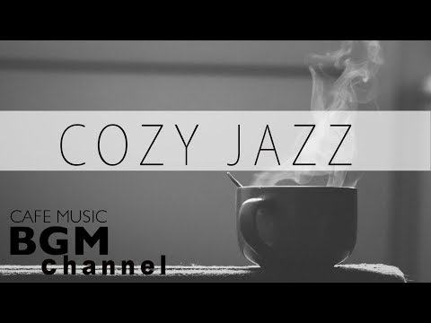 Download Youtube: COZY JAZZ MUSIC - CAFE MUSIC FOR WORK & STUDY - Relaxing Background Music