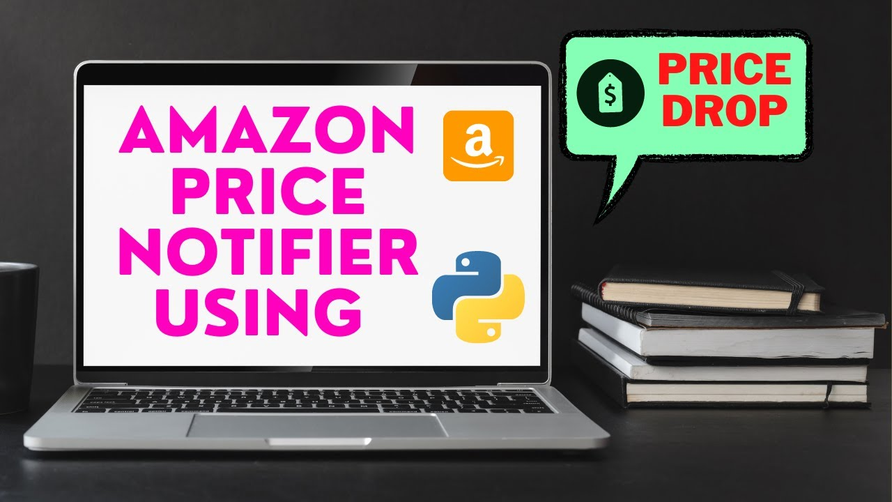 Amazon Price Drop Notifier using Python