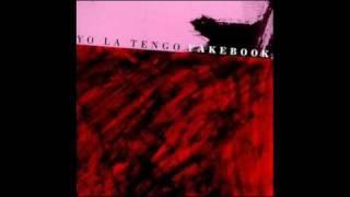 Yo La Tengo - Here Comes my Baby
