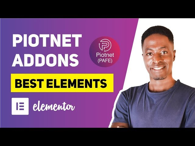 Piotnet Addons for Elementor (PAFE): Best Elements Explained