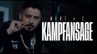 MERT x Z - KAMPFANSAGE (Official Music Video)