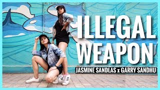 Illegal Weapon Jasmine Sandlas ft Garry Sandhu | Dance Choreography | Latest Punjabi Songs