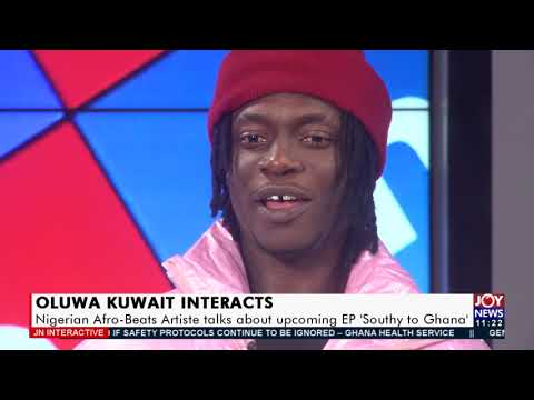 Nigerian Afro-Beats Artiste talks about upcoming EP 'Southy to Ghana' - JoyNews Interactive(30-7-21)