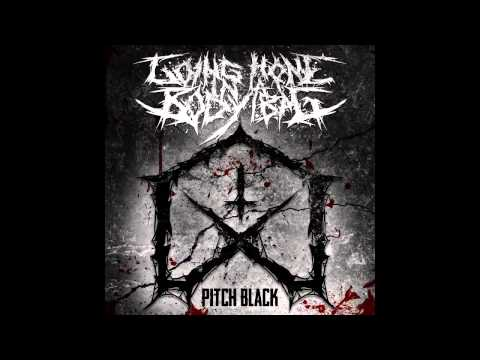 Going Home In A Body Bag - Pitch Black [EP]