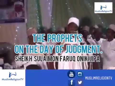 Download Awan Anobi Ni Ojo Idajo By SHEIKH SULAIMAN FARUQ [Al-Miskeen Billah ]