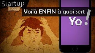 Voilà ENFIN à quoi sert YO - Startup Scoper #1 (pilote)