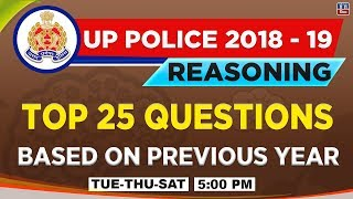 Top 25 Questions | Based on Previous Year | UP Police कांस्टेबल भर्ती परीक्षा 2018-19 | Reasoning