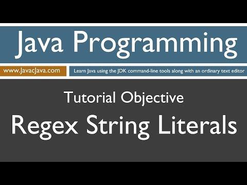 Learn Java Programming - Regex String Literals Tutorial