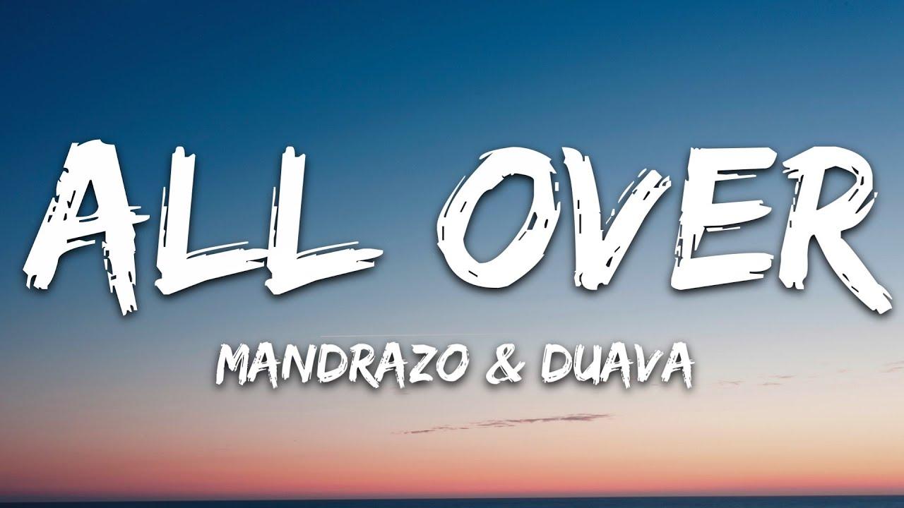 Mandrazo & Duava - All Over (Lyrics) [7clouds Release]