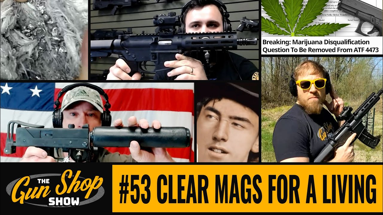 The Gun Shop Show #54 Big Gov Knows Best