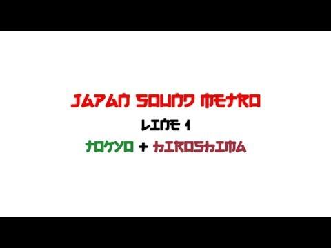 Japan Sound Metro - Tokyo & Hiroshima