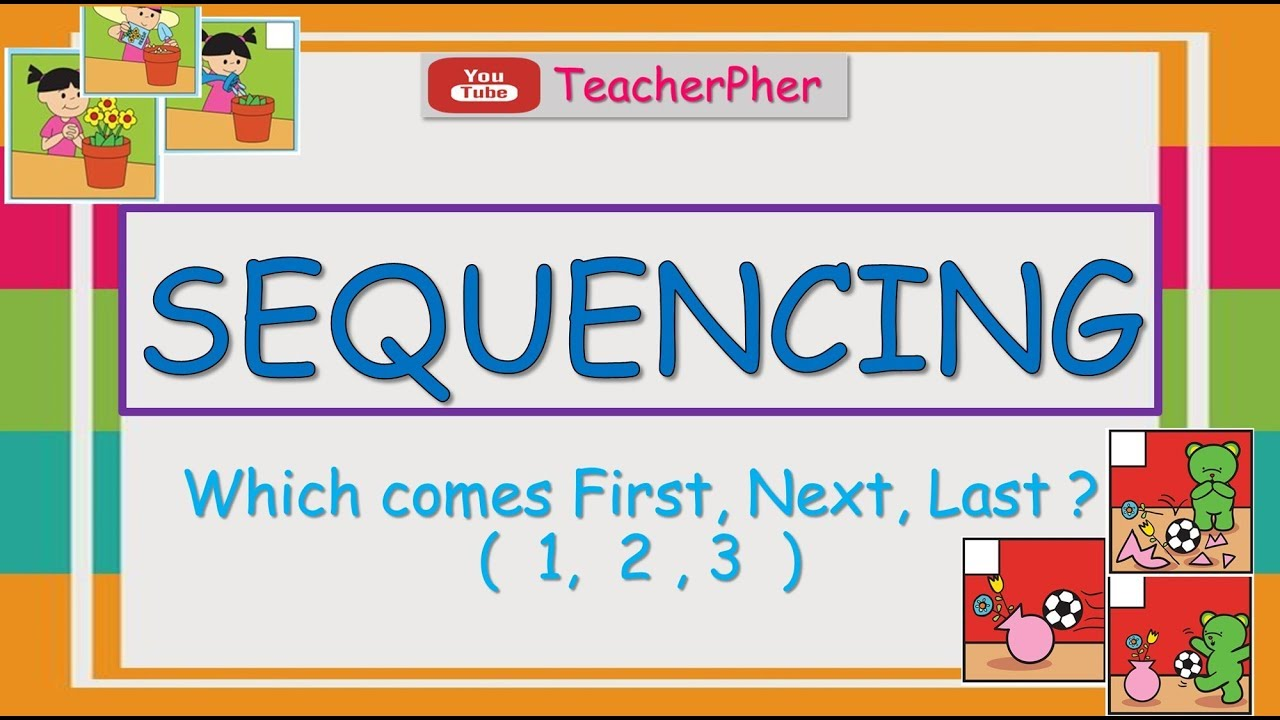 hight resolution of SEQUENCING (WHAT COMES NEXT?) FOR KINDERGARTEN - YouTube